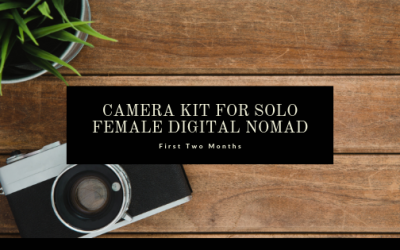 Camera Kit for Solo Female Digital Nomad who Runs a Digital Design Studio: