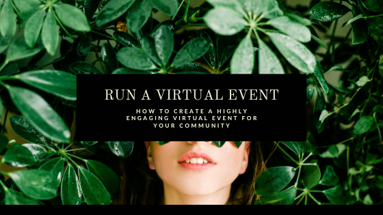 How to create a highly engaging virtual event for your community