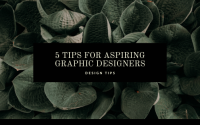 5 Tips for Aspiring Graphic Designers