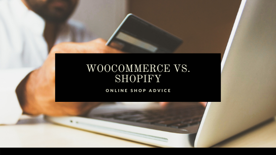 Shopify vs WooCommerce: which one is right for you?